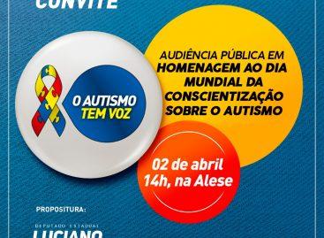 Audiência Pública – Dia Mundial da Conscientização do Autismo