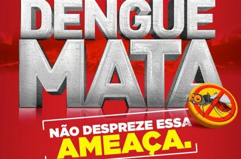 Governo lança campanha para orientar população sobre os riscos da Dengue