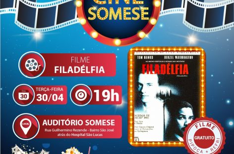 Próxima edição do Cine Somese, no dia30, exibirá 'Filadélfia'
