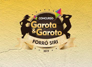 Inscrições para o concurso Garoto e Garota Forró Siri 2019 serão iniciadas no dia 10