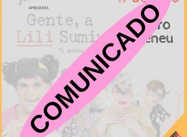 """Comunicado: espetáculo """"Gente, Lili Sumiu!"""" foi cancelado"""