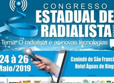 Congresso Estadual de Radialismo acontece nos dias 24, 25 e 26 maio