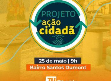 Ação Cidadã acontece no dia 25 de maio no Santos Dumont