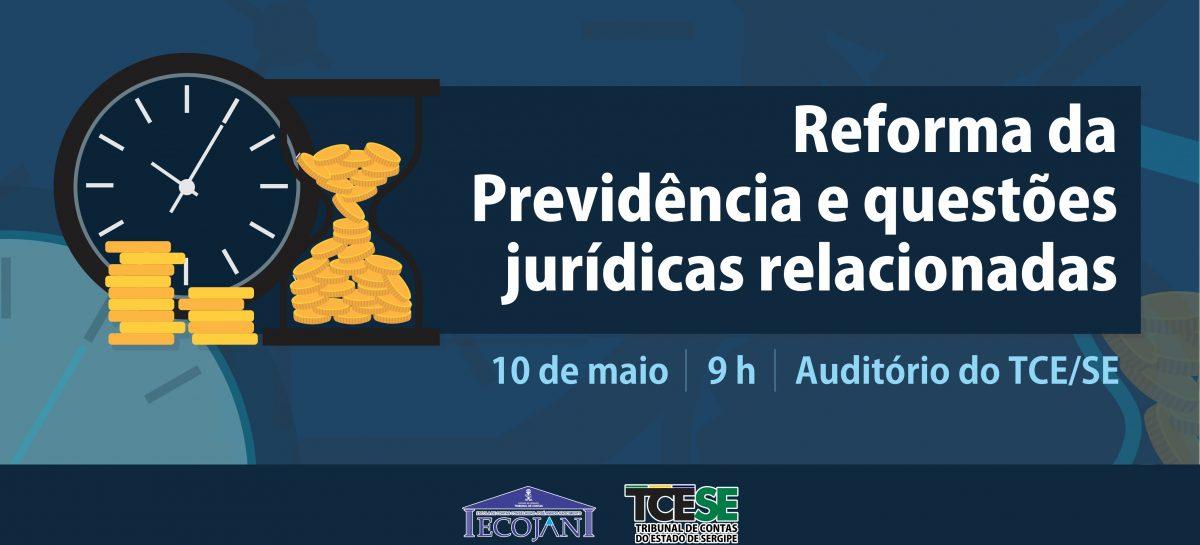 Tribunal de Contas recebe inscrições para seminário sobre a Reforma da Previdência