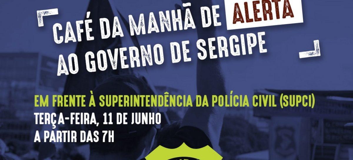 Policiais civis realizam café da manhã de alerta ao Governo de Sergipe nesta terça-feira
