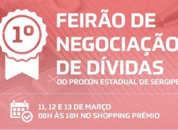 Procon/SE realiza I Feirao de Negociação de Dividas nos dias 11, 12 e 13/03