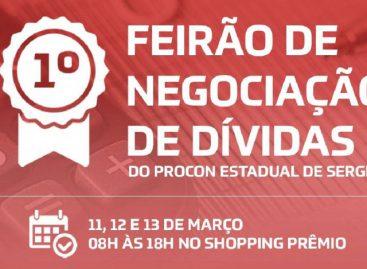 Procon/SE realiza I Feirão de Negociação de Dívidas nos dias 11, 12 e 13/03