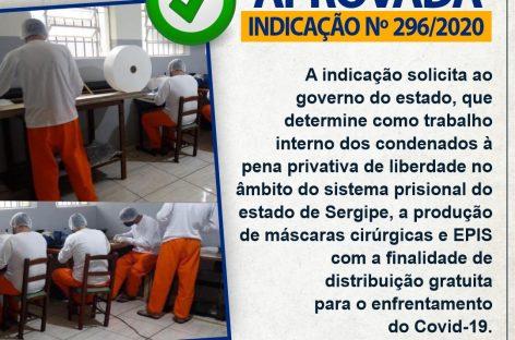 Aprovada indicação que determina que detentos trabalhem na produção de máscaras